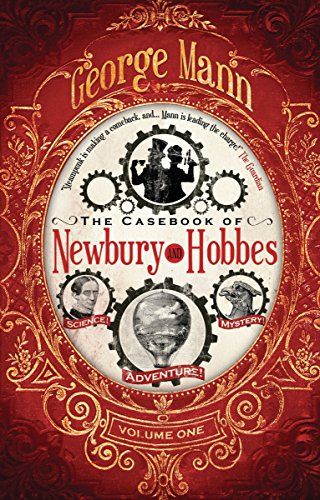 The Casebook of Newbury & Hobbes (Newbury & Hobbes Investigation)