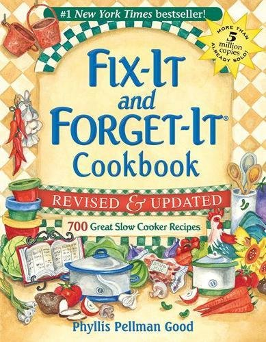Fix It And Forget It Revised And Updated  700 Great Slow Cooker Recipes