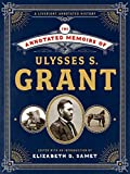 img - for The Annotated Memoirs of Ulysses S. Grant book / textbook / text book