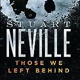 Those We Left Behind: The Belfast Novels
