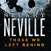 Those We Left Behind: The Belfast Novels | Stuart Neville