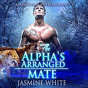 The Alpha's Arranged Mate Audiobook
