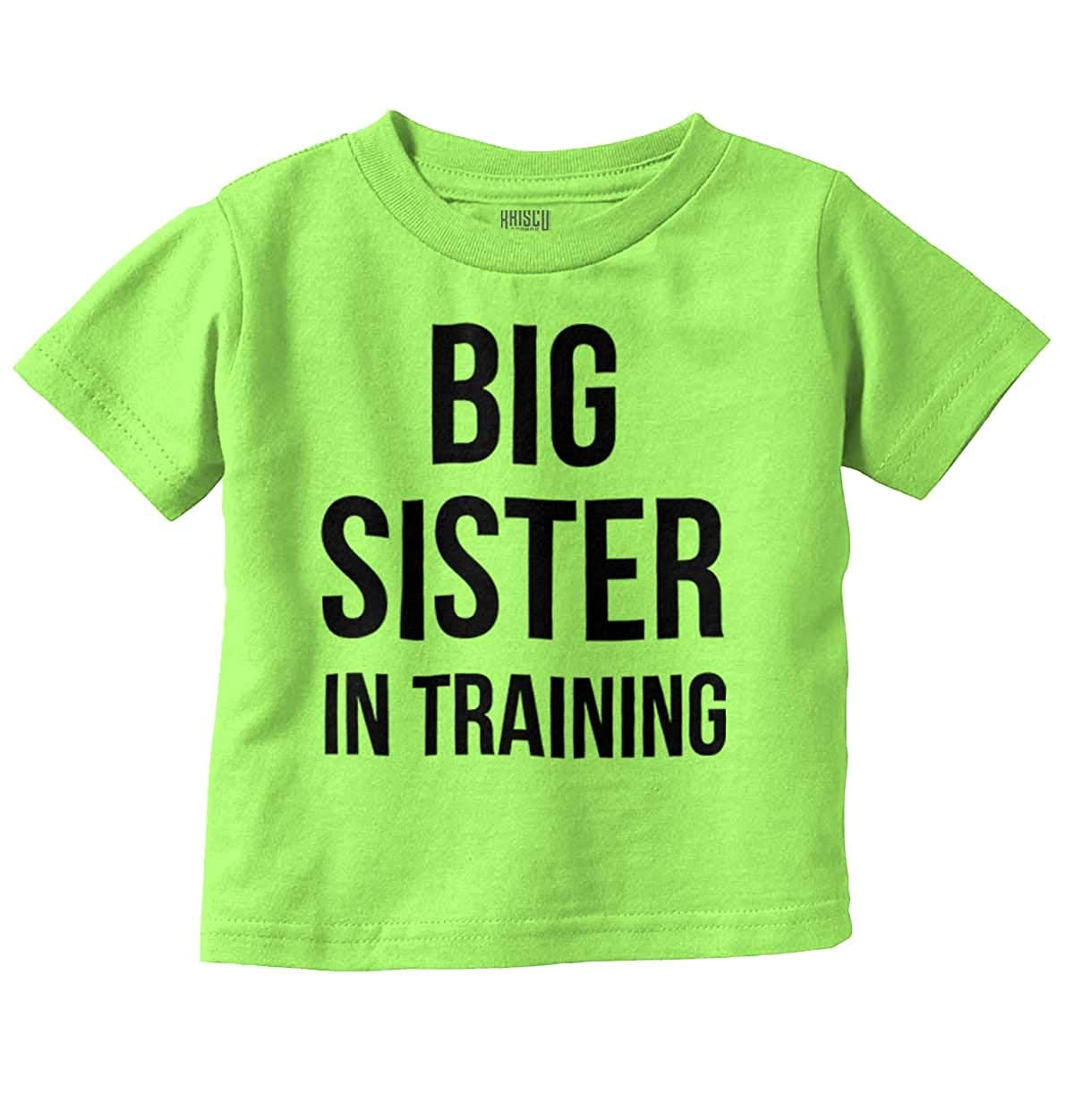 Big Sister in Training Sibling Loved Family Infant Toddler T Shirt