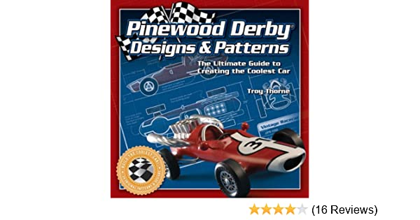 Pinewood Derby Designs Patterns The Ultimate Guide To Creating The Coolest Car