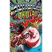 A Murder of Trollz