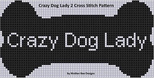 Crazy Dog Lady 2 Cross Stitch Pattern