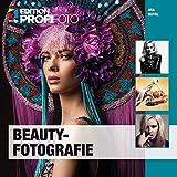 Beautyfotografie (mitp Edition ProfiFoto)