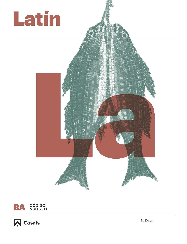 Latín 1-2 BA (Código abierto): Amazon.es: Durán Mateu, Martí, Coulbois, Paul, Equipo Editorial Casals: Libros