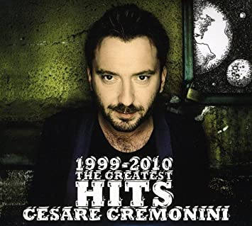 Cremonini Cesare 1999 2010 Greatest Hits Amazon Com Music