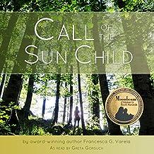 Call of the Sun Child