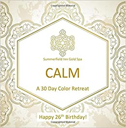 Happy 26th Birthday CALM A 30 Day Color Retreat Gifts For Women In All Departments Her Al