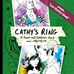 Cathy's Ring: If Found Call (650) 266-8263 | Sean Stewart