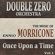 "Once Upon a Time in America (""C'era una Volta in America"" The Music of Ennio Morricone)"