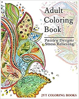 Paisley Designs Coloring Book Stress Relieving Adult Artist Series Books Volume 1
