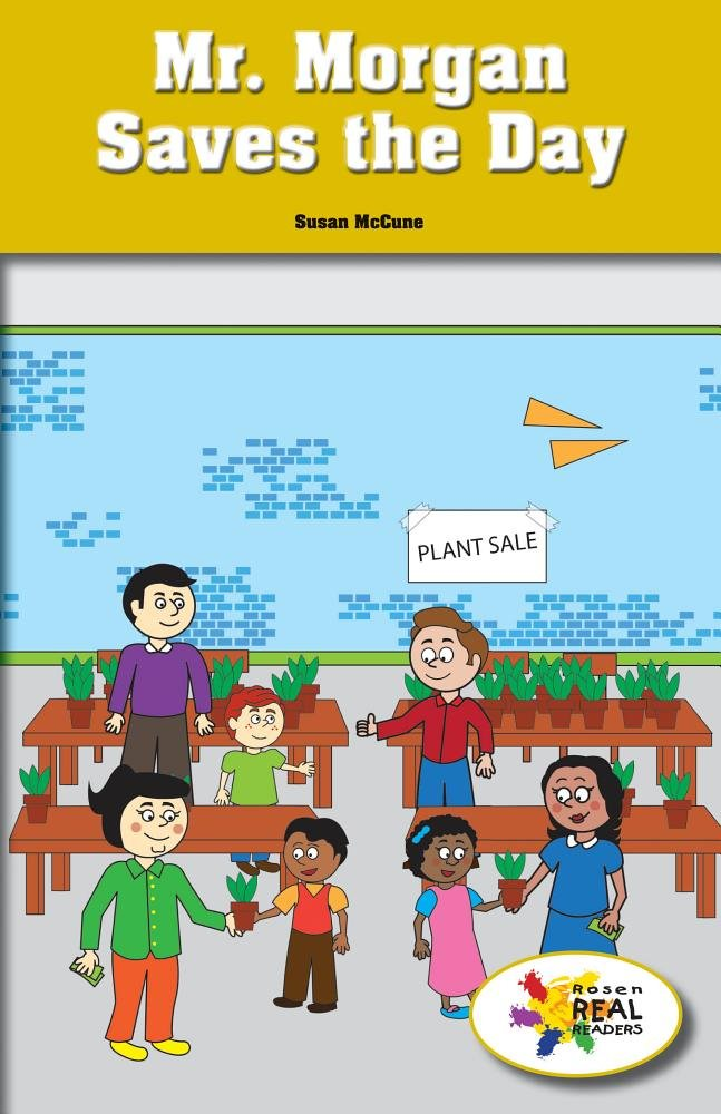 Download Mr. Morgan Saves the Day (Rosen Real Readers: Social Studies Nonfiction / Fiction: Fam) pdf