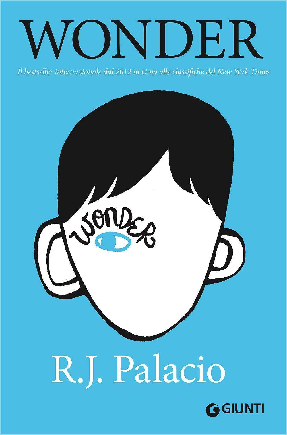 Wonder: Amazon co uk: R J Palacio: 9788809058347: Books