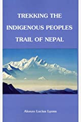 [(Trekking the Indigenous Peoples Trail)] [By (author) Alonzo Lucius Lyons] published on (July, 2011) Paperback