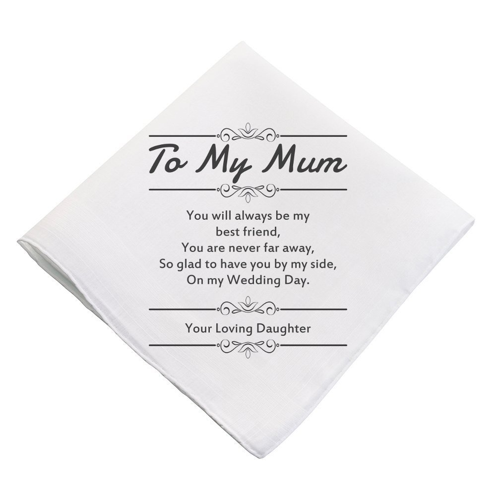 'TO MY MUM' Wedding Day Keepsake Handkerchief Sentimental Gift with Original Verse Mother of the Bride Hankie Favour