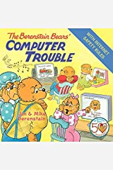 The Berenstain Bears' Computer Trouble Kindle Edition