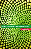 Genetically Modified Language, Cook, Guy, 0415314682