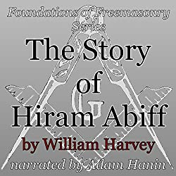 The Story of Hiram Abiff