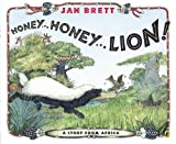 Honey... Honey... Lion!, Jan Brett, 0147513529
