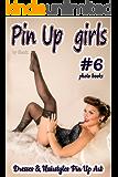 Pin Up Girls Art 100 pics #6 by Shark. (English Edition)