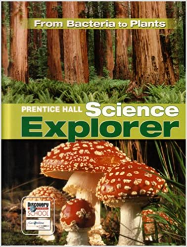 >UPDATED> SCIENCE EXPLORER FROM BACTERIA TO PLANTS STUDENT EDITION 2007C. synonyms trying eClub Right Rechte using