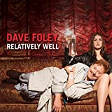 Relatively Well [Explicit]