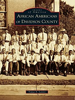 African Americans of Davidson County (Images of America) by [Lanier, Tonya A.]