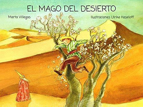 El mago del desierto de Marta Villegas