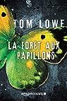 La Forêt aux papillons par Lowe
