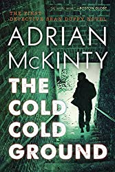 The Cold Cold Ground: A Detective Sean Duffy Novel