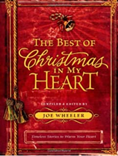 Christmas in My Heart: A Timeless Treasury of Heartwarming Stories ...
