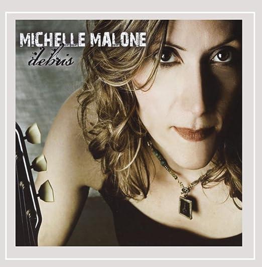 Michelle Malone - Debris