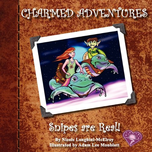 Read Online CHARMED ADVENTURES: Snipes are Real! ebook