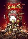 Goblin's, tome 10 : La Révélation de l'élu par Roulot
