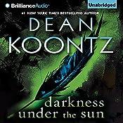Darkness Under the Sun | Dean Koontz