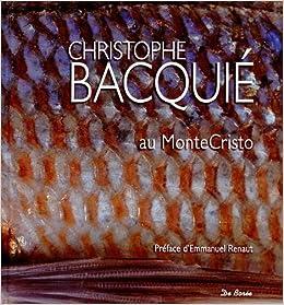 """Résultat de recherche d'images pour """"livre de cuisine Christophe Bacquié"""""""