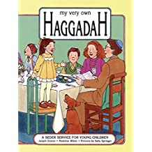 My Very Own Haggadah: A Seder Service for Young Children (Passover)