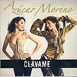 Azucar Moreno - Clavame