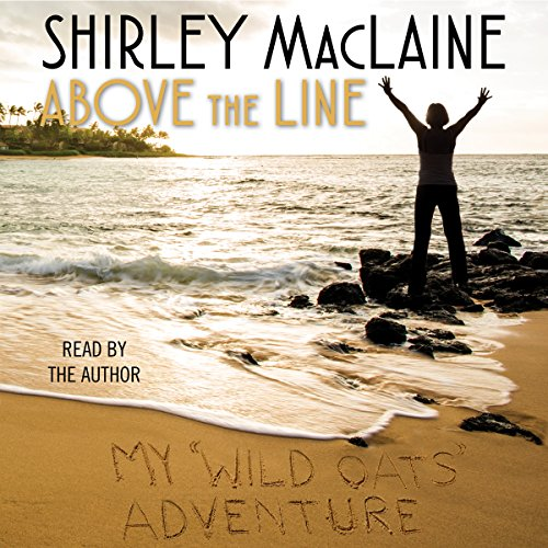 Above the Line: My Wild Oats Adventure by Simon & Schuster Audio