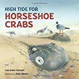High Tide for Horseshoe Crabs by Lisa Kahn Schnell (2015-04-14)