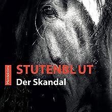 Stutenblut (Black-Night-Pferdekrimis 2): Der Skandal Hörbuch von Anna Castronovo Gesprochen von: Yessica Matysik