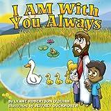 I Am with You Always, Lynne O'Quinn, 0989225135