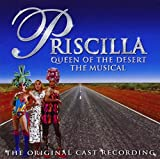 : Priscilla: Queen of the Desert: The Stage Musical