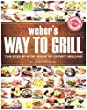 Weber 9551 Way to Grill Cookbook