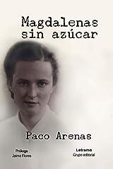 Magdalenas sin azúcar (Spanish Edition) Paperback