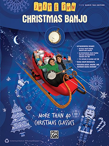 Just for Fun -- Christmas Banjo: More Than 40 Christmas Classics (Simple Christmas Music)