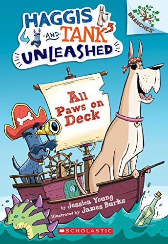 All Paws on Deck: A Branches Book (Haggis and Tank Unleashed #1) [Jessica Young] (Tapa Blanda)